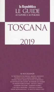Atomicabionda-ilfilm.it Toscana. Guida ai sapori e ai piaceri della regione 2019 Image