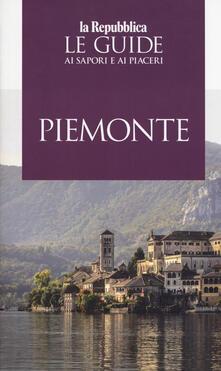 Piemonte. Le guide ai sapori e ai piaceri 2019 - copertina