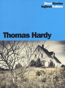 The Three Strangers-I tre sconosciuti, An Imaginative Woman-Una donna di immaginazione - Thomas Hardy - copertina