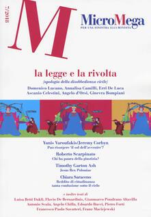 Listadelpopolo.it Micromega (2018). Vol. 7: legge e la rivolta (apologia della disobbedienza civile), La. Image