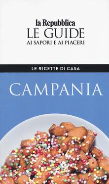 Listadelpopolo.it Campania. Le ricette di casa. Le guide ai sapori e ai piaceri della regione Image
