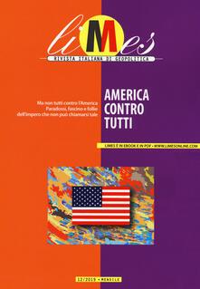 Recuperandoiltempo.it Limes. Rivista italiana di geopolitica (2019). Vol. 12: America contro tutti. Image