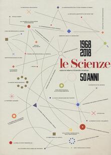 Le Scienze. 50 anni (1968-2018).pdf