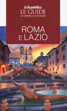 Ascotcamogli.it Roma e Lazio. Guida ai sapori e ai piaceri della regione 2020 Image