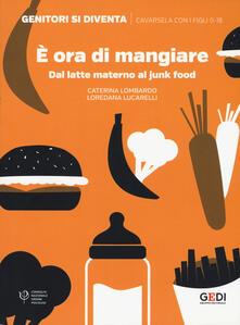 È ora di mangiare. Dal latte materno al junk food.pdf