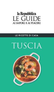 Vitalitart.it Tuscia. Le ricette di casa. Le guide ai sapori e ai piaceri della regione Image
