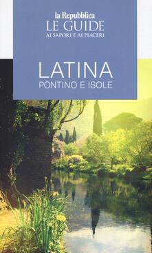 Rallydeicolliscaligeri.it Latina, Pontino e isole. Guida ai sapori e ai piaceri Image