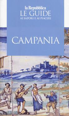 Campania. Le guide ai sapori e ai piaceri 2019 - copertina