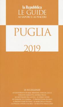Puglia. Le guide ai sapori e ai piaceri 2019 - copertina