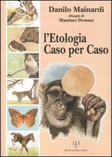 L' etologia caso per caso - Danilo Mainardi - copertina