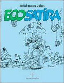Ecosatira - Rafael Borroto Galbes - copertina