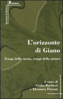 L' orizzonte di Giano. Tempi di storia, tempi della natura - copertina