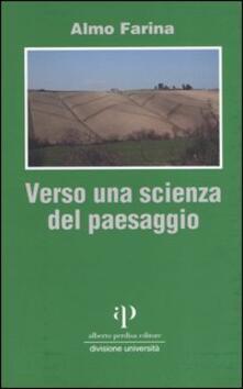 Verso una scienza del paesaggio - Almo Farina - copertina