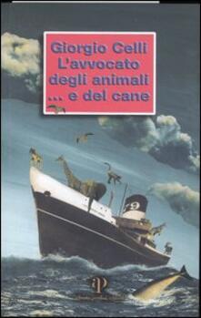 L' avvocato degli animali... e del cane - Giorgio Celli - copertina