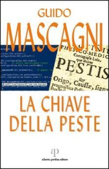 La chiave della peste - Guido Mascagni - copertina