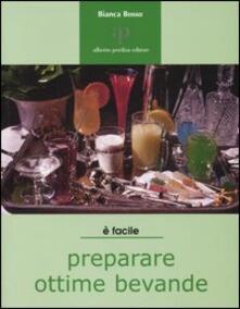 È facile preparare ottime bevande - Bianca Bosso - copertina