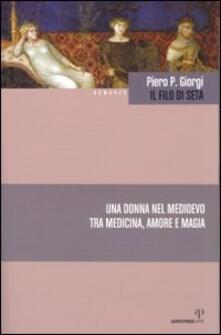 Il filo di seta - Piero P. Giorgi - copertina
