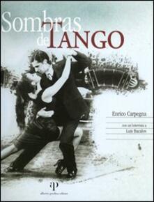 Sombras de tango. Ediz. italiana e spagnola - Enrico Carpegna - copertina