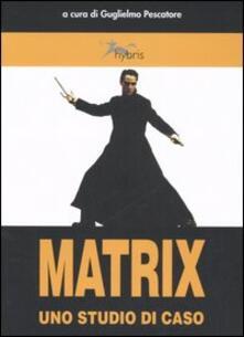 Matrix. Uno studio di caso - copertina