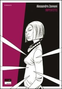 Imperfetto - Alessandro Zannoni - copertina