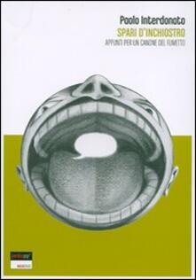 Spari d'inchiostro. Appunti per un canone del fumetto - Paolo Interdonato - copertina