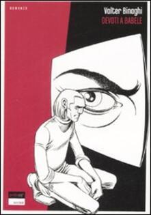 Devoti a Babele - Valter Binaghi - copertina
