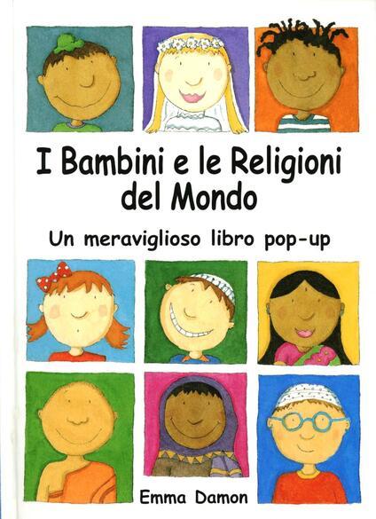 I bambini e le religioni del mondo - Emma Damon - copertina