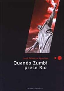 Quando Zumbi prese Rio - José Eduardo Agualusa - copertina