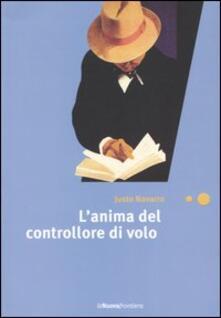 L' anima del controllore di volo - Justo Navarro - copertina
