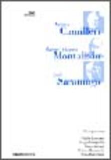 Camilleri, Montalban e Saramago - copertina