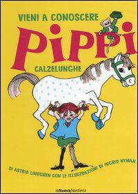 Vieni a conoscere Pippi Calzelunghe