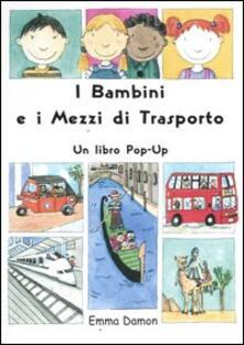 Winniearcher.com I bambini e i mezzi di trasporto. Libro pop-up Image