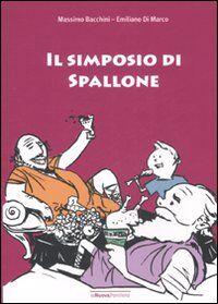 Il simposio di Spallone