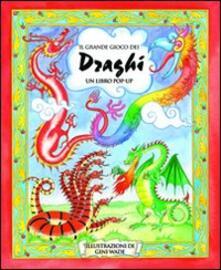 Listadelpopolo.it Il grande gioco dei draghi. Libro pop-up Image