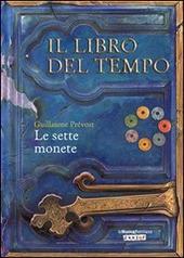Le sette monete. Il libro del tempo. Vol. 2
