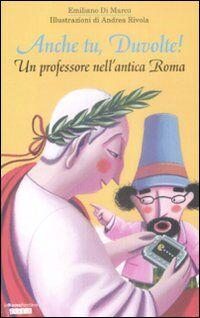 Anche tu, Duvolte! Un professore nell'antica Roma