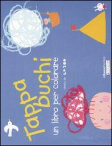Tappabuchi. Un libro per colorare