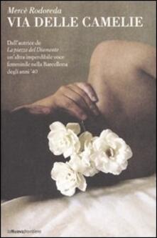 Via delle Camelie - Mercè Rodoreda - copertina