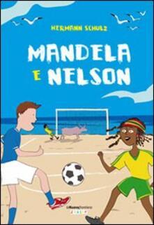 Osteriacasadimare.it Mandela & Nelson Image