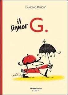 Il signor G. - Gustavo Roldán - copertina