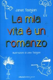 La mia vita è un romanzo - Janet Tashjian - copertina