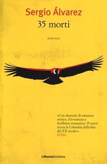 35 morti - Sergio Álvarez - copertina