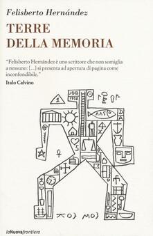 Terre della memoria - Felisberto Hernández - copertina