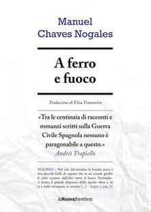 A ferro e fuoco - Manuel Chaves Nogales - copertina