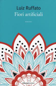 Fiori artificiali - Luiz Ruffato - copertina