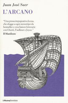 L' arcano - Juan José Saer - copertina