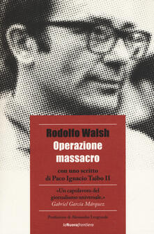 Operazione massacro - Rodolfo Walsh - copertina