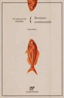 Bestiario sentimentale - Guadalupe Nettel - copertina