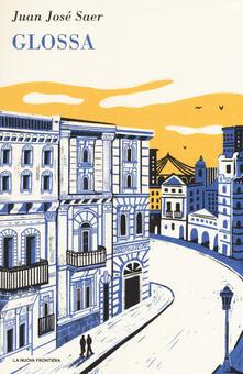 Glossa - Juan José Saer - copertina