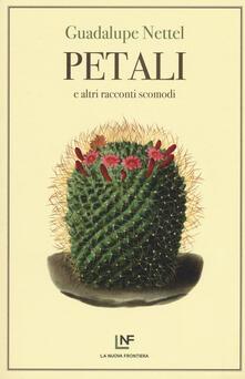 Petali e altri racconti scomodi - Guadalupe Nettel - copertina